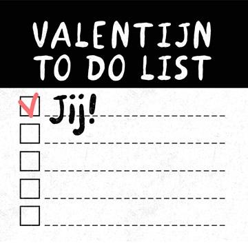 valentijnskaart - valentijn-to-do-list-dat-ben-jij