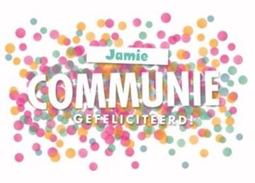 Communie kaart - vrolijke-confetti-kaart-communie-gefeliciteerd