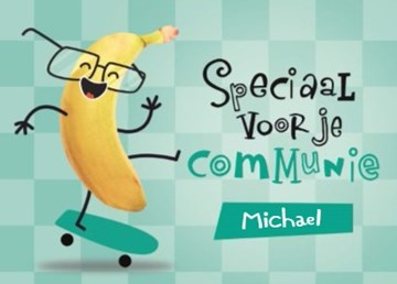 Communie kaart - speciaal-voor-je-communie-happy-banana-kaart-op-een-skateboards