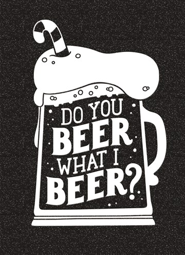 Kerstkaart - kerstkaart-do-you-beer-what-i-beer