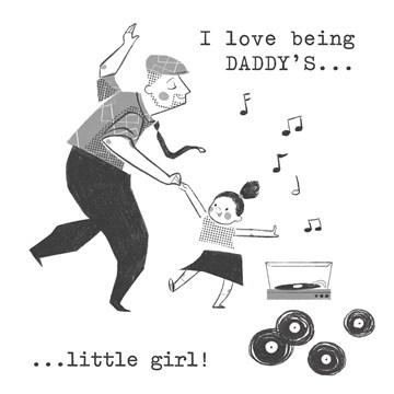 vaderdagkaart - i-love-being-daddys-little-girl