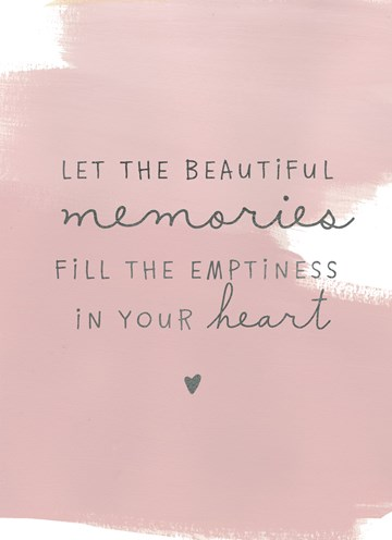 - condoleance-let-the-beautiful-memories-fill-the-emptiness-in-your-heart