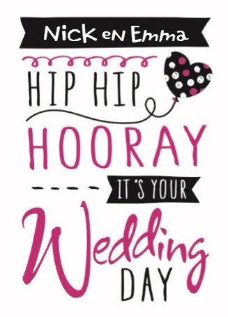 - huwelijk-kaarten-hip-hip-hooray-its-your-wedding-day