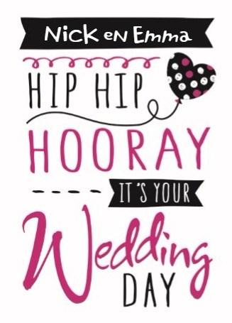 Huwelijkskaart - huwelijk-kaarten-hip-hip-hooray-its-your-wedding-day