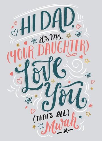- vaderdag-kaart-hi-dad-its-me-your-daughter
