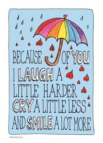 Liefde kaart - Vriendschapskaart - because-of-you-i-smile-a-lot-more