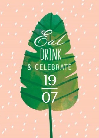 Uitnodiging maken - botanical-kaart-eat-drink-and-celebrate