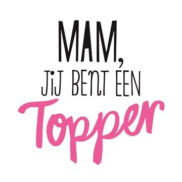 - moederdag-hip-mama-jij-bent-een-topper