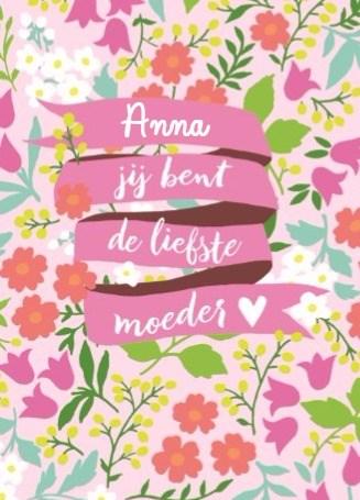 - een-bloemenkaart-jij-bent-de-alllerliefste-moeder