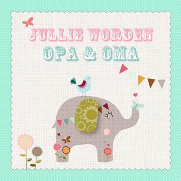 In verwachting kaart - olifant-jullie-worden-opa-en-oma