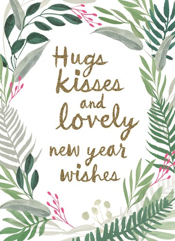Nieuwjaarskaart - nieuwjaarskaart-hugs-kisses-and-lovely-new-year-wishes