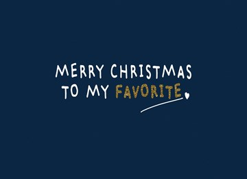 Kerstkaart - merry-christmas-to-my-favorite