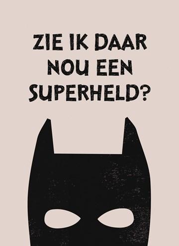 - zie-ik-daar-een-superheld