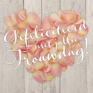 gefeliciteerd met jullie trouwdag bloemen
