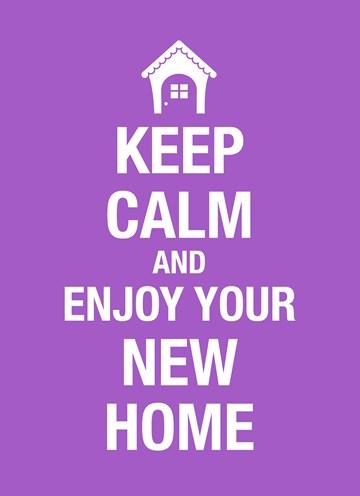 nieuwe woning verhuiskaart - Keep-calm-and-enjoy-your-new-home