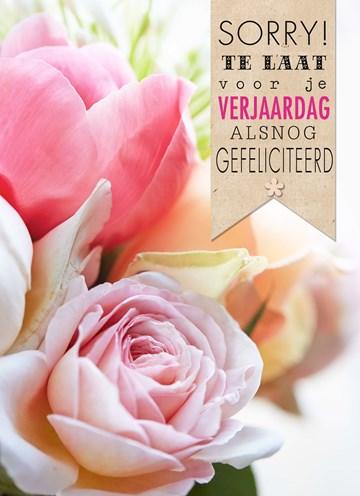 Te laat verjaardagskaart - bloemen-sorry-te-laat