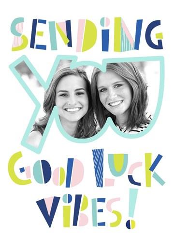 Succes / Goed gedaan kaart - sending-you-good-luck-vibes-met-foto