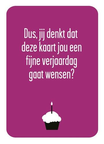 Verjaardagskaart vrouw - humor-cupcake
