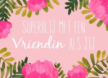 valentijnskaart - valentijn-superblij-met-een-vriendin-als-jij