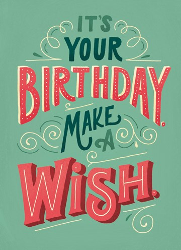 - its-your-birthday-make-a-wish