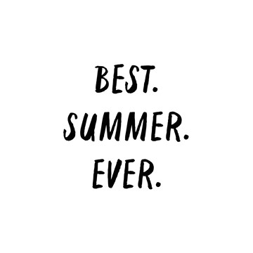 - best-summer-ever-zwartwit