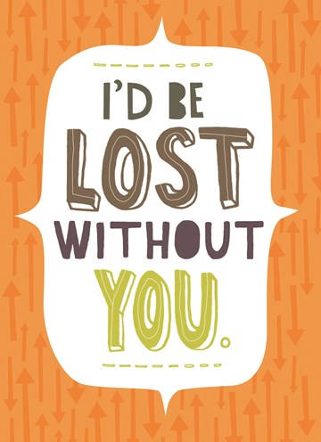 - id-be-lost-without-you