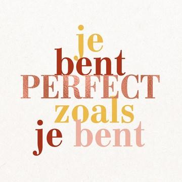 - Vriendschapskaart-je-bent-perfect-zoals-je-bent