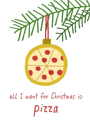 - Kerstkaart-Grappig-All-I-want-for-Christmas-is-pizza