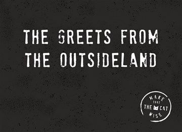 - the-greets-from-the-outsideland