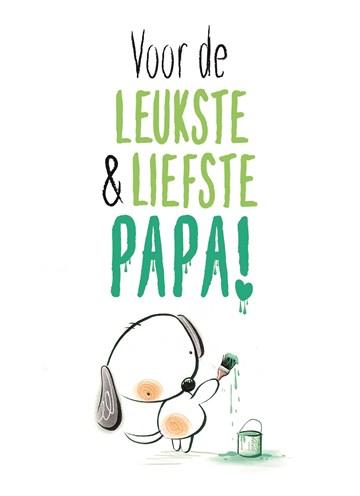 vaderdagkaart - vaderdag-kaart-met-een-lief-hondje-die-de-tekst-schilderd-voor-de-liefste-en-leukste-papa
