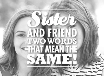 - sister-and-friend