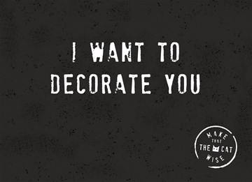 - i-want-to-decorate-you