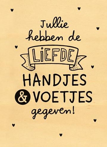 Geboortekaartje - houten-kaart-geboorte-jullie-hebben-de-liefde-handen-en-voetjes-gegeven