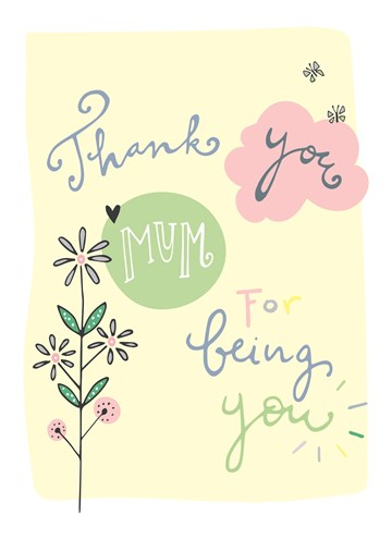 - thank-you-mum-for-being-you