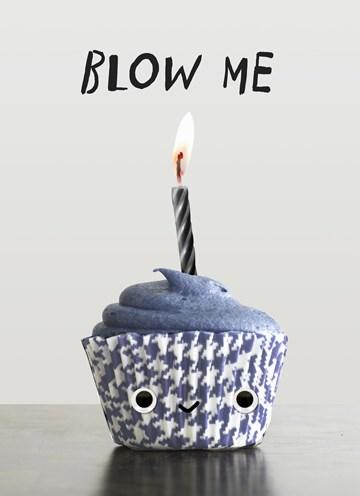 - blow-me