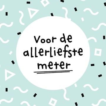 - voor-de-allerliefste-meter