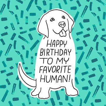 - Verjaardagskaart-van-hond-Happy-birthday-to-my-favorite-human