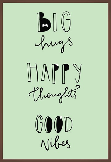 - big-hugs-happy-thoughts-good-vibes-and-chocolate