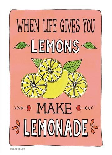 - when-life-gives-you-lemons-make-lemonade-met-citroen