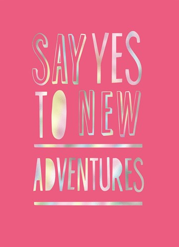 Afscheidkaart - say-yes-to-new-adventures