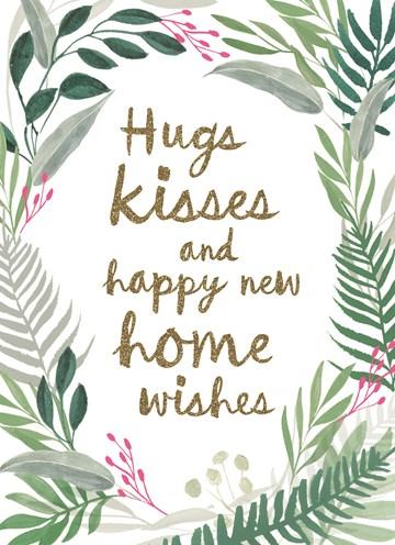 nieuwe woning verhuiskaart - hugs-kisses-and-happy-new-home-wishes