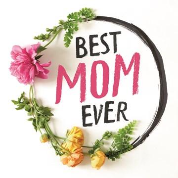 - quote-best-mom-ever-met-bloemetjes