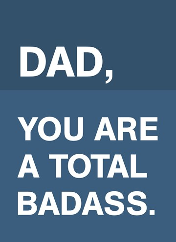 - Vaderdagkaart-Grappig-Dad-you-are-a-total-badass