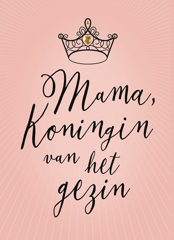 - mama-koningin-van-het-gezin