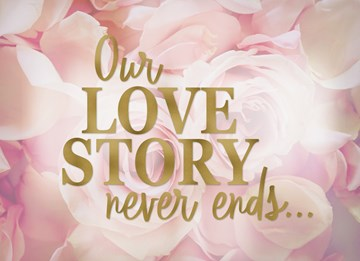 - our-love-story-never-ends