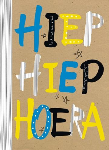 - verjaardag-man-hip-trendy-tekst-hiep-hiep-hoera