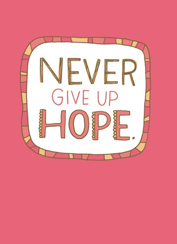 - shoebox-never-give-up-hope