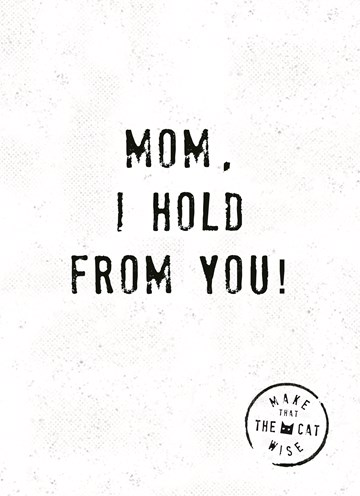 Moederdag kaart - mom-i-hold-from-you