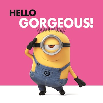 - minions-hello-gorgeous
