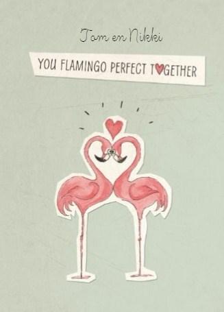 Huwelijkskaart - verloofd-your-flamingo-perfect-together